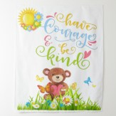 have courage and be kind teddy tapestry feature